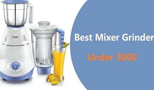 Best Mixer Grinder Under 3000