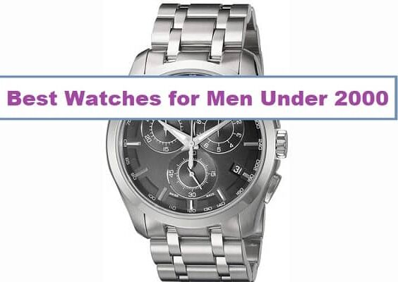 Best Watches Under 2000