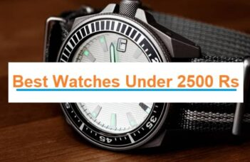 Best Watches Under 2500 Rs