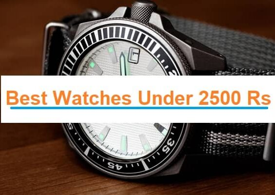 Best Watches Under 2500 Rs