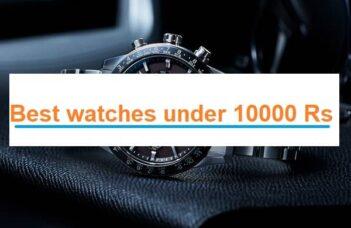 Best watches under 10000