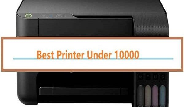Best Ink Tank Printer Under 10000