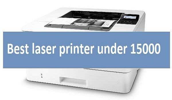 Best Laser Printer under 15000